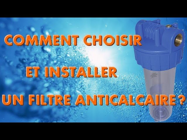installer un filtre anticalcaire