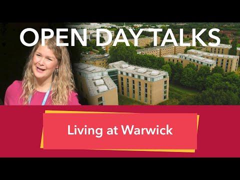 University Of Warwick Open Day Talks: Living At Warwick.