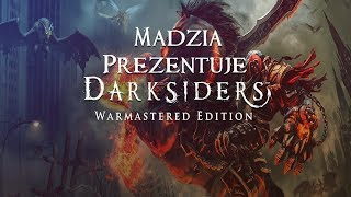 Darksiders - Warmastered Edition - Pokazówka #01 + Giveaway