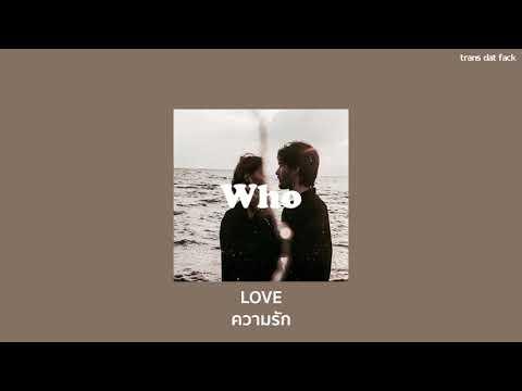 [THAISUB] Lauv - Who (feat. BTS)