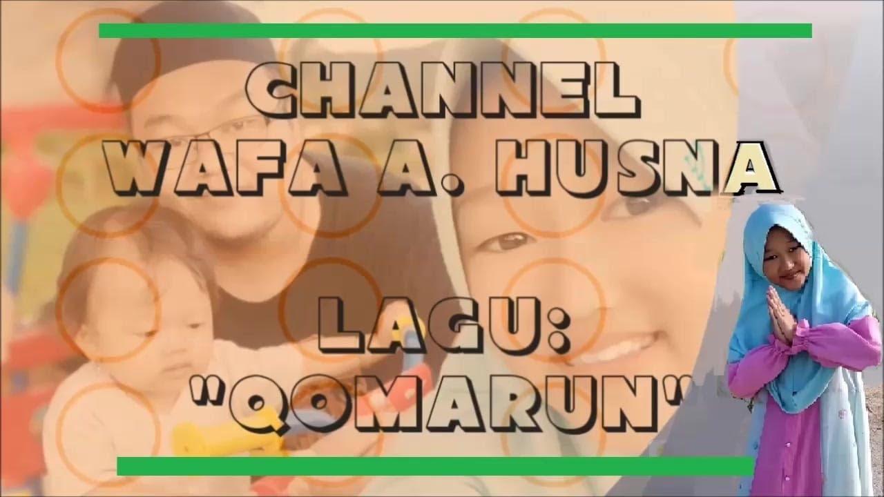 lagu qomarun wafa husna cover youtube