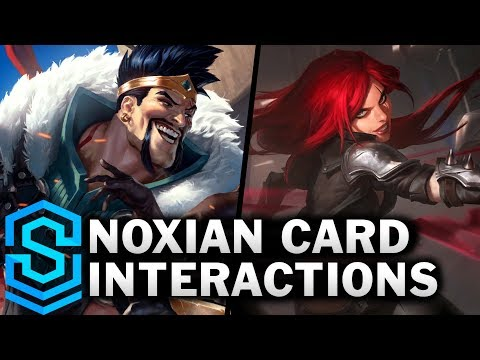 Noxian Card Special Interactions - Draven, Katarina, Darius, Vladimir Etc
