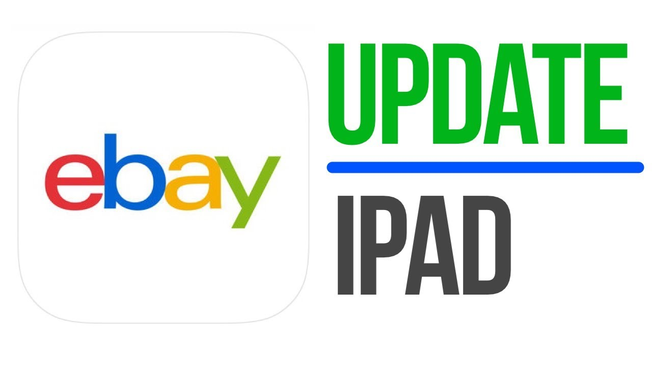 How To Update Ebay App In Ipad Ipad Mini Ipad Pro Ipad Air Youtube