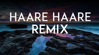 Haare Haare Hum To Dil Se Haare (Remix) | Nikhil Chouksey