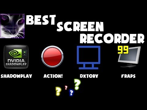 ShadowPlay vs Fraps vs Action! vs Dxtory - Which is Best Screen Recorder?