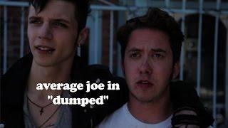 """Dumped"" ft Andy Biersack - Average Joe S1 E1"