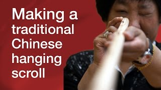 Making a traditional Chinese hanging scroll