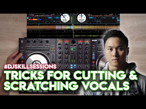 Tricks For Cutting & Scratching Vocals - #DJSkillSessions - Serato DJ Pro DDJ-SX3
