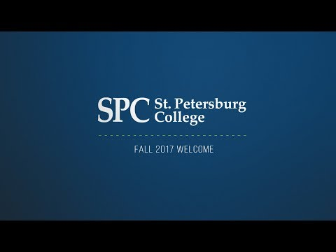 St. Petersburg College: Fall 2017 Welcome