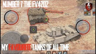 fV4202 - NUMBER 7 : FAVOURITE TANKS OF ALL TIME WORLD OF TANKS BLITZ
