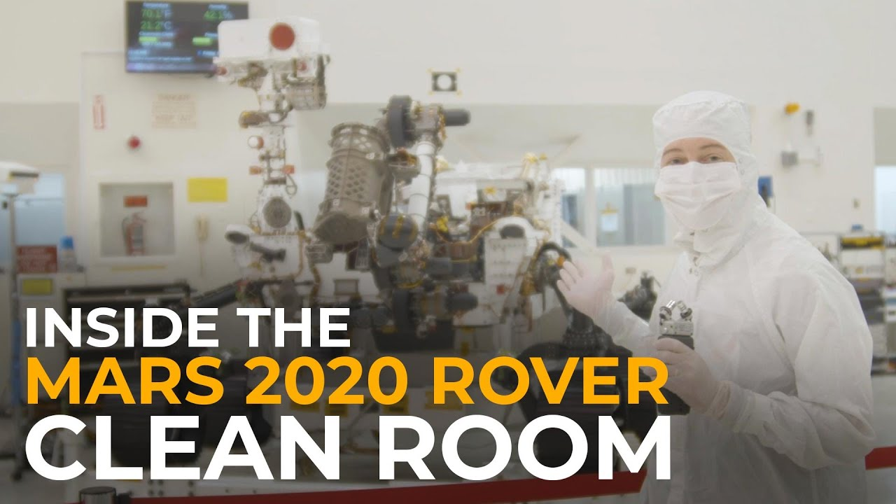 Inside the Mars 2020 Rover Clean Room - The Planetary Society