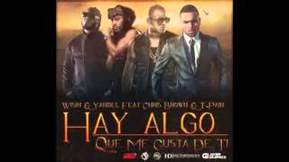 Hay Algo Que Me Gusta De Ti (Version Electro) - Wisin Y Yandel FT. Chris Brown & T-Pain.wmv
