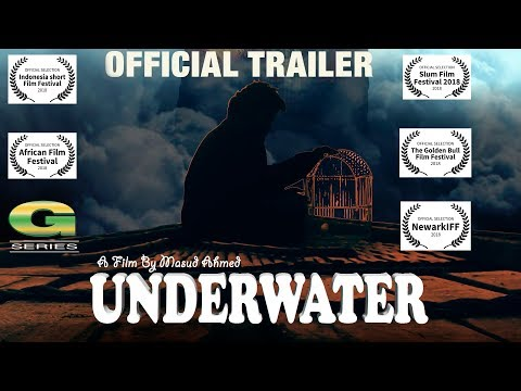 Short Film 2018 | Underwater | ft Arshee Alam, Masud Ahmed, Ranodhir Barua | Official Trailer