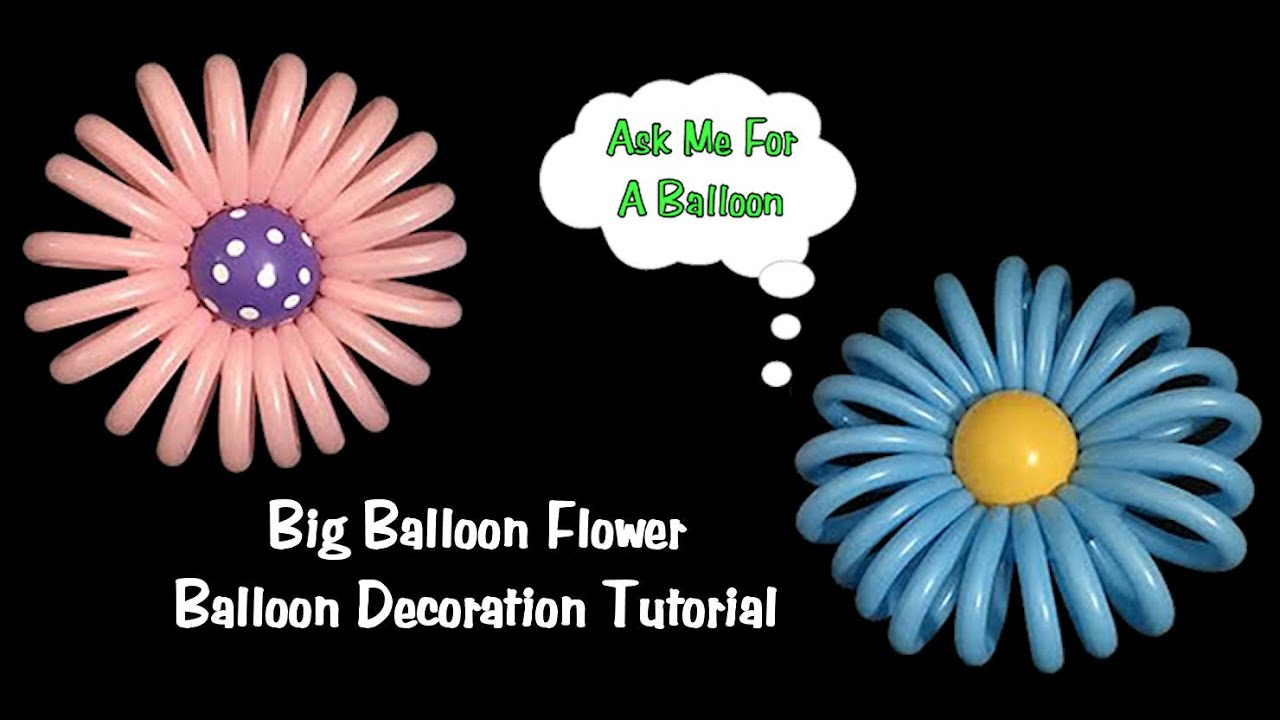 sc 1 st  YouTube & Big Balloon Flower - Balloon Decoration Tutorial - YouTube