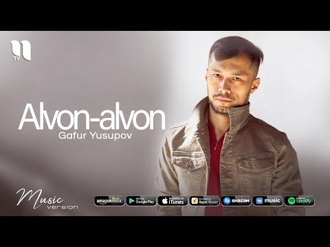 Gafur Yusupov – Alvon-alvon (audio 2021)