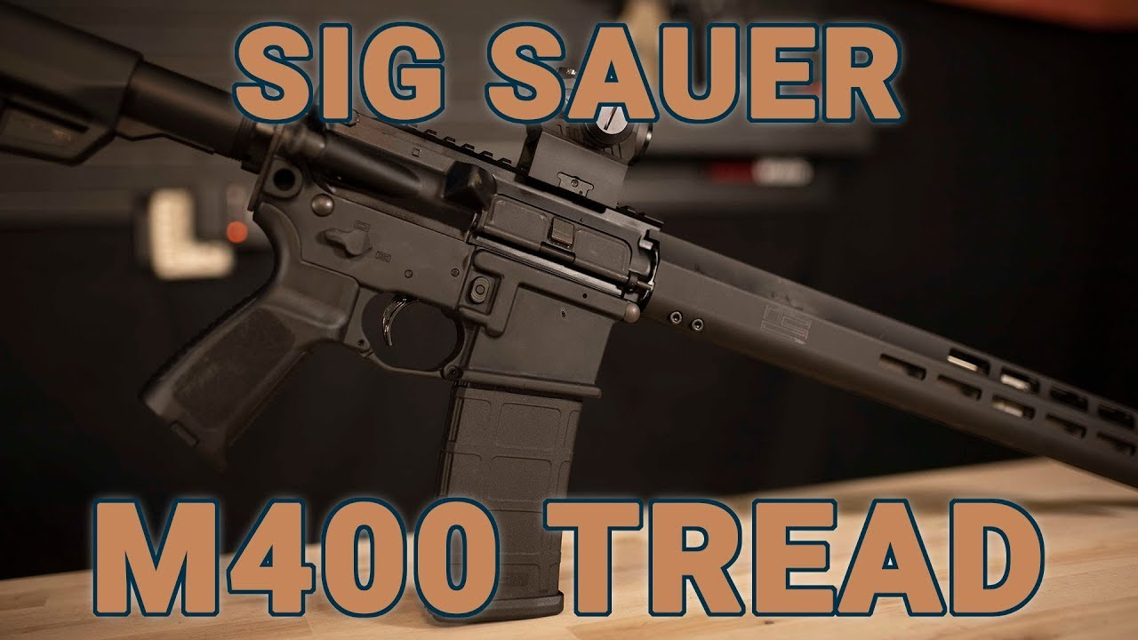 Sig Sauer M400 Tread: The New Face of Freedom