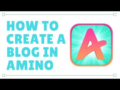 How To Create A Basic Blog~ Amino - YouTube