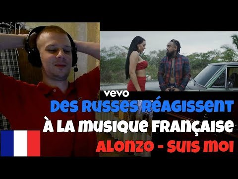 RUSSIANS REACT TO FRENCH MUSIC | Alonzo - Suis moi | REACTION TO FRENCH RAP