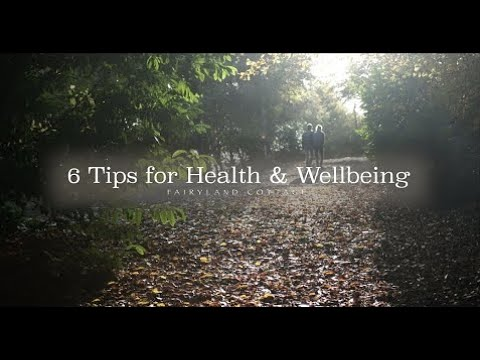 6 Tips for Health and Wellbeing thumbnail