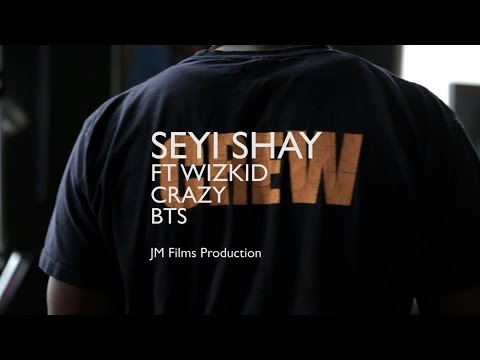 Seyi Shay - Crazy [Behind The Scenes] ft. Wizkid