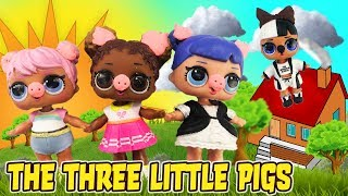 LOL Surprise Dolls Perform The Three Little Pigs Story! Starring Curious QT, Snuggle Babe, & Dawn!