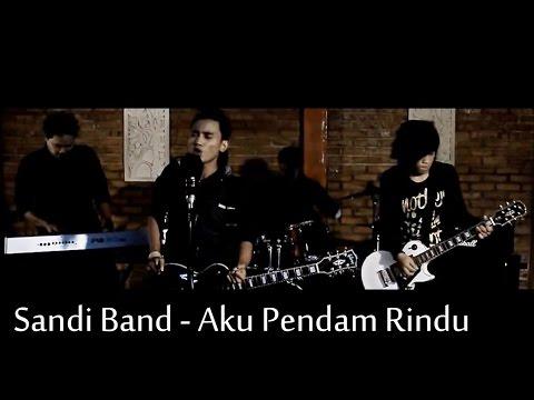 Sandi Band - Aku Pendam Rindu