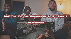 WWE Top 100 Omg Moments Of 2019 ! Part 1| Reaction