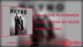 Phyno - So Far So Good [Official Audio]