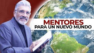 MENTORES PARA UN MUNDO NUEVO (Post Covid-19) - SALVADOR GÓMEZ (Predicador católico)
