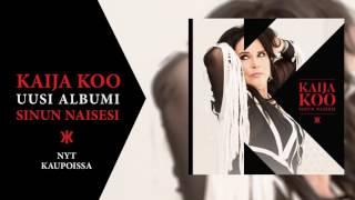 Kaija Koo - Sinun naisesi (näytteet albumin kappaleista)