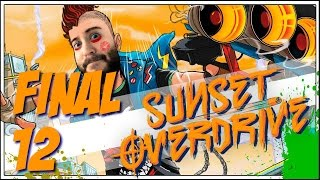 Final - SUNSET OVERDRIVE - Ep 12