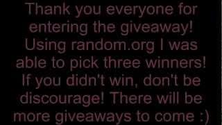 Giveaway Winners! :)