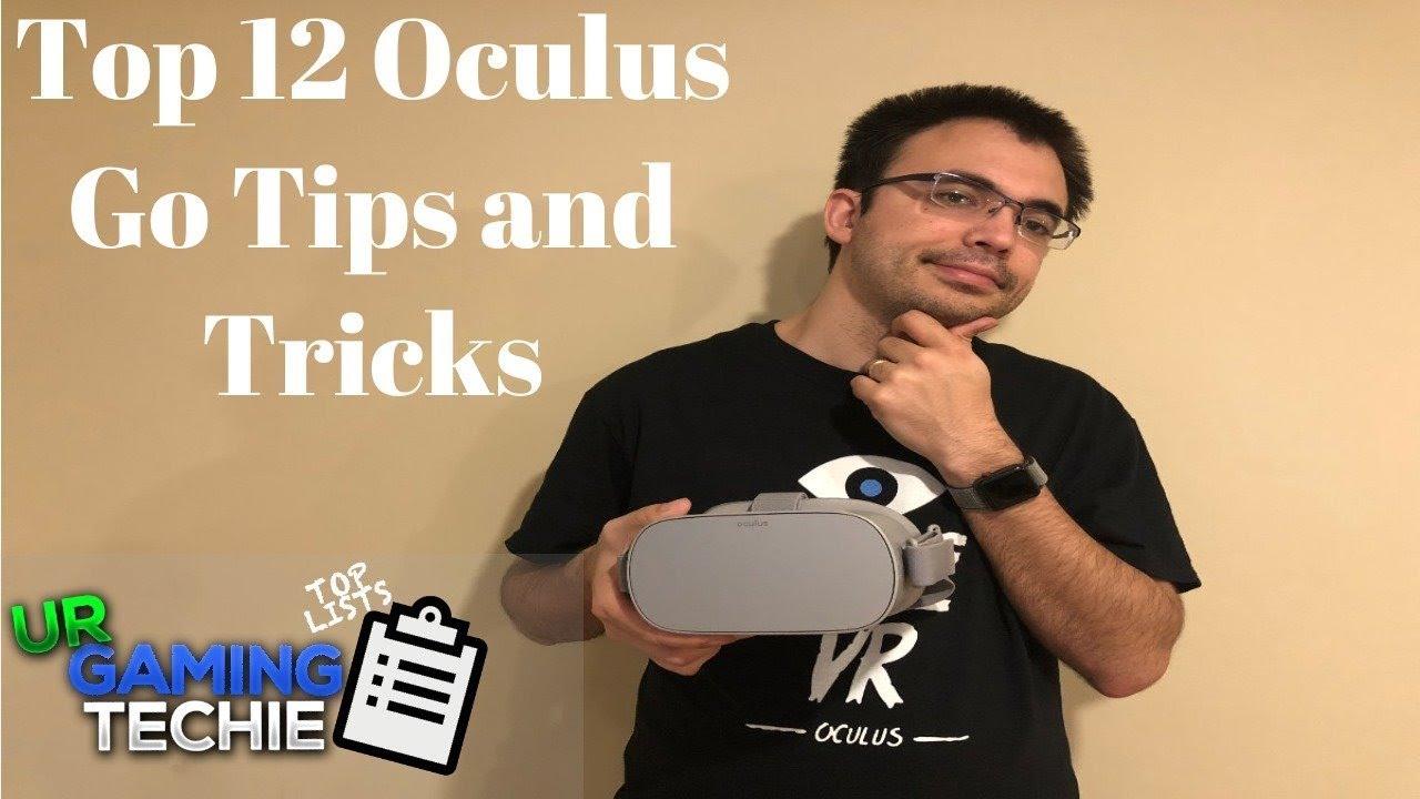 e5451e71e1b Top 12 Oculus Go Tips And Tricks - 2018 Edition - YouTube