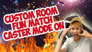 CUSTOM ROOM CASTER MODE ON