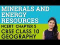 Minerals and Energy Resources Geography Chapter 5 CBSE NCERT Class 10 X Social Science