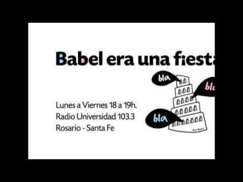 WEP Argentina en Babel era una fiesta - Radio Universidad