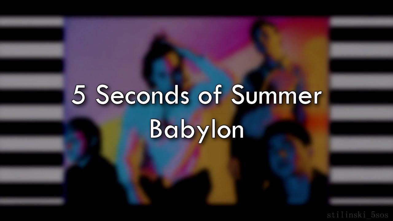 5 Seconds Of Summer Babylon Lyrics