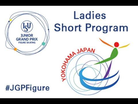 2016 ISU Junior Grand Prix - Yokohama - Ladies Short Program