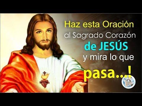 HAZ ESTA ORACIÓN AL SAGRADO CORAZÓN DE JESÚS Y MIRA LO QUE PASA!