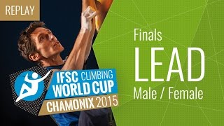 IFSC Climbing World Cup Chamonix 2015 - Lead - Finals - Male/Female