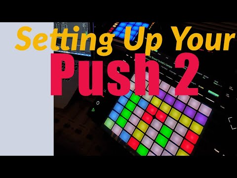 Setting up Push with Ableton Live (Getting Started) Beginner's Guide