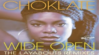 Choklate - Wide Open (The Layabouts Vocal Mix)