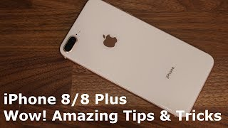 10 Amazing iPhone 8 Tips & Tricks That You Need To Know
