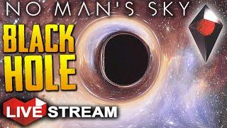 No Man's Sky: Part 5 | Black Hole Exploration | Gameplay Live Stream