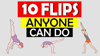 10 Basic Flips Anỳone Can Do : Different FLIPS You Can Learn