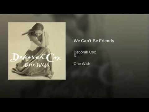 Download Deborah Cox - We Can't Be Friends