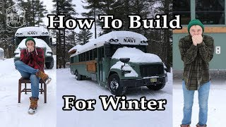 Building A Winter Ready Camper | Buslife | Vanlife  | RvLife