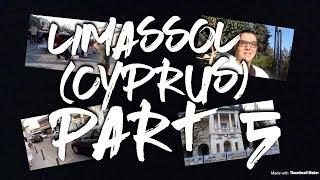 Limassol (Cyprus) Part 5 (Last Part) Old town,Anexartisias street - LifeOfAris