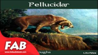 Pellucidar Full Audiobook by Edgar Rice BURROUGHS by Action & Adventure, Science Fiction