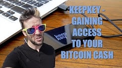 KeepKey - Accessing Your Bitcoin Cash + Win A Device!